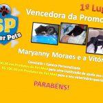 Parabéns Maryanny Moraes! Você é a nossa Super Pet! Parabéns a todos os participantes!